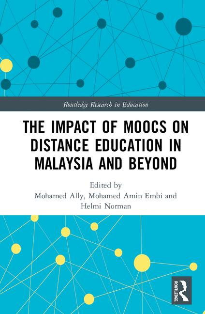 Book Cover: The Impact of MOOCs on Distance Education in Malaysia and Beyond